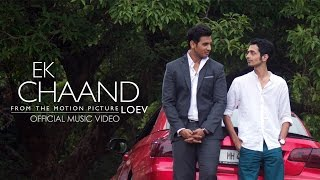 Ek Chaand from the film LOEV | Vocals by Tony Kakkar