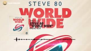 Steve 80 – World Wide (Radio Edit)