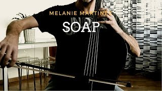 Melanie Martinez - Soap for cello (COVER) SPECIAL EDITION!!! ! 🎂  One year of covers