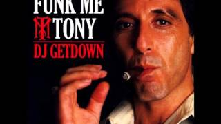 Funk me Tony ! Part 2 - A man like you