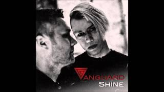 Vanguard - Shine (What about you remix by PAKT)