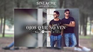 Sinlache - Ojos Que No Ven (Audio Oficial)