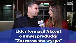 """HOT: Akcent o nowości """"Zaczarowana wyspa"""" (Disco-Polo.info)"""