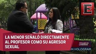 Evidencia abuso sexual contra niña en colegio de la CDMX