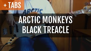 Arctic Monkeys - Black Treacle (Bass Cover with TABS!)