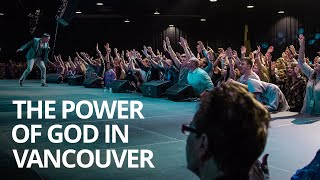 The Power of God in Vancouver
