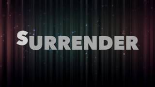 Surrender Lyrics - Cash Cash