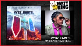 Vybz Kartel - My Heaven My Hell