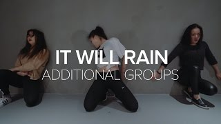 Additional Groups / It Will Rain - Bruno Mars / Bongyoung Park Choreography