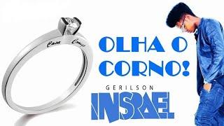 Gerilson Insrael - Olha O Corno [2018]
