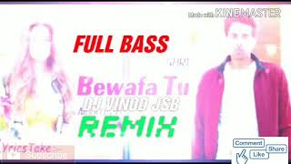 Bewafa Tu Guri Remix Dj Vinod Jsb Full Bass Mix