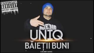Uniq - Baietii Buni (La Busila)