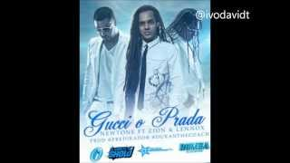 Gucci o Prada - Newtone ft. Zion & Lennox (Prod. By Predikador y Dura The Coach)