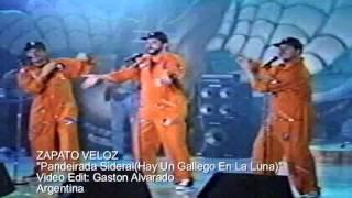 ZAPATO VELOZ  Pandeirada Sideral(Hay Un Gallego En La Luna)