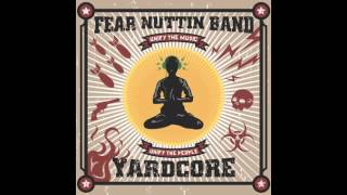 Champagne - Fear Nuttin Band