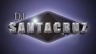 Dj Santacruz- La cumbia de Laurita2016
