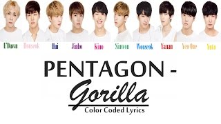PENTAGON - Gorilla [Color Coded LYRICS]