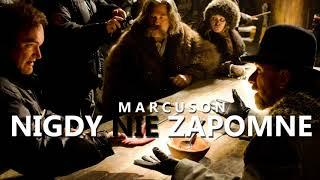Marcuson - NIGDY NIE ZAPOMNE (2018)