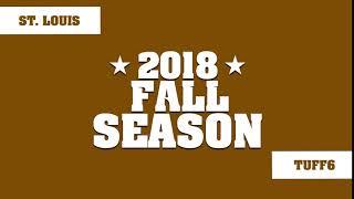 Fall '18 | St. Louis | TUFF6
