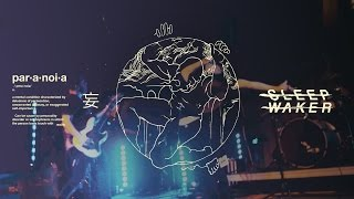 Sleep Waker - Paranoia [Live Music Video]
