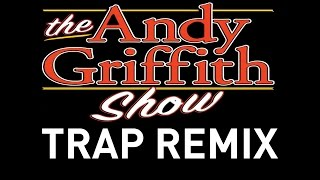 The Andy Griffith Show Trap Remix Ringtone