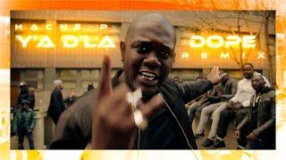 Hache P - Y'a d'la Dope Remix (ft. Sonny Bram's, Guy2Bezbar, Jeci-Jess, Jones Cruipy, Silek & Bridjahting Sonny Bram's, Guy2Bezbar, Jeci-Jess, Jones Cruipy, Silek & Bridjahting