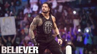 Roman Reigns Tribute | Believer - Imagine Dragons