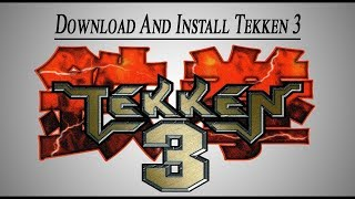 How to download tekken 3 in 30 mb real game no fake must