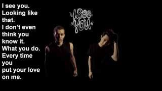 Kalin And Myles - I See You (Lyrics)