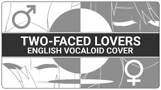 🚹 ENGLISH COVER ║ Two-Faced Lovers (裏表ラバーズ) ║ Shellah 🚺