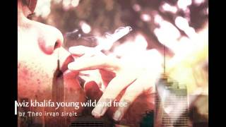 wiz khalifa young wild and free by(sirait)