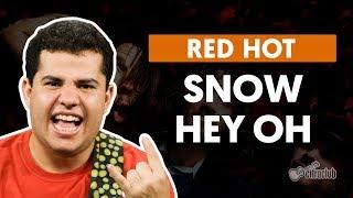 Videoaula Snow (Hey Oh) (aula de guitarra)
