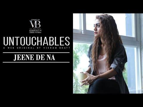 JEENE DE NA Lyrics - Untouchables (Vikram Bhatt Web-series Song)   Raj Barman