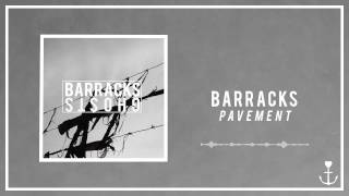 Barracks - Pavement