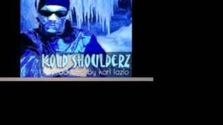 """Rook Da Rukus """"Kold Shoulderz"""" Prod By Karl Lazlo"""
