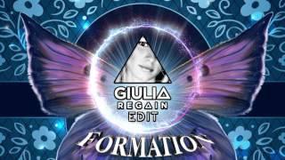 Beyonce - Formation (GIULIA REGAIN EDIT)