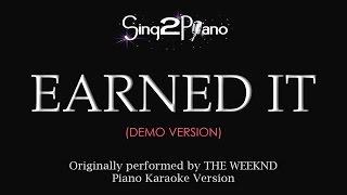 Earned It (Piano Karaoke demo) The Weeknd