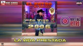 """La  Vida Prestada - El Potro De Sinaloa En Vivo Con Banda Los Pioneros """"Norteñas Retro"""""""