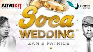 "Zan & Patrice Roberts - Soca Wedding ""2015 Trinidad Soca"""