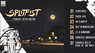 Splitfist - Sidelines -Straight Outta Halton - 6.30.15