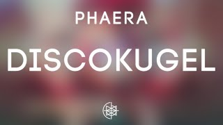 Phaera - Discokugel