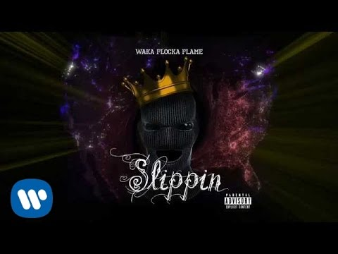 waka-flocka-flame-slippin-official-audio-waka-flocka