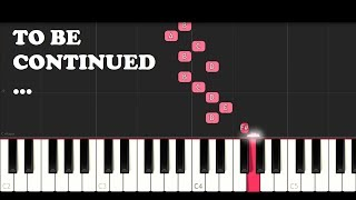 To Be Continued (SLOW EASY PIANO TUTORIAL)