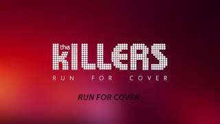 The Killers - Run For Cover (Lyrics) (Audio)