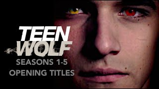 Teen Wolf Opening Titles Seasons 1-5