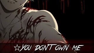 ✮Nightcore - You Don't Own Me (Male version) CandyLand Remix