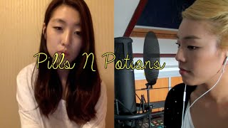 Pills N Potions [COVER] by Julie Kim & Charmaine L