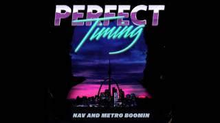 NAV & Metro Boomin feat. Gucci Mane - Need Some (Official Audio)