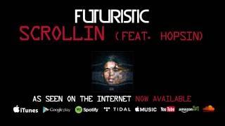 Futuristic - Scrollin feat. Hopsin (Official Audio)