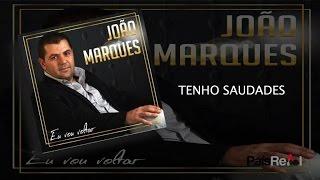 João Marques - Tenho Saudades